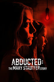 Streaming sources for Abducted The Mary Stauffer Story