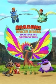 Streaming sources for Dragons Rescue Riders Secrets of the Songwing