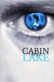 Streaming sources for Cabin by the Lake