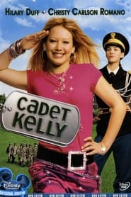 Streaming sources for Cadet Kelly