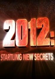 2012 Startling New Secrets