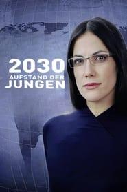 2030  Aufstand der Jungen Poster