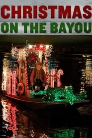 Streaming sources for Christmas on the Bayou
