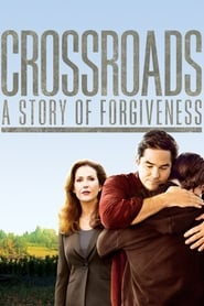 Streaming sources for Crossroads A Story of Forgiveness