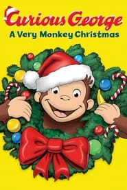 Streaming sources for Curious George A Very Monkey Christmas
