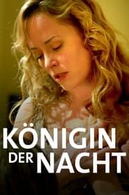 Streaming sources for Knigin der Nacht
