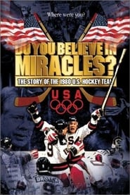 Streaming sources for Do You Believe in Miracles The Story of the 1980 US Hockey Team