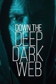 Streaming sources for Down the Deep Dark Web