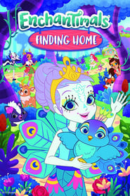 Streaming sources for Enchantimals Finding Home