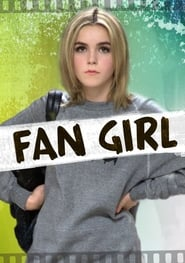 Fan Girl Poster