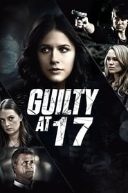 Streaming sources for Guilty at 17