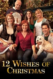 12 Wishes of Christmas Poster