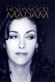 Streaming sources for Heidi Fleiss Hollywood Madam
