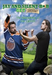 Streaming sources for Jay and Silent Bob Get Irish The Swearing o The Green