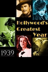 1939 Hollywoods Greatest Year Poster