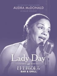 Streaming sources for Lady Day at Emersons Bar Grill