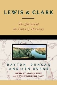 Streaming sources for Lewis  Clark  The Journey of the Corps of Discovery