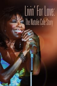 Streaming sources for Livin for Love The Natalie Cole Story