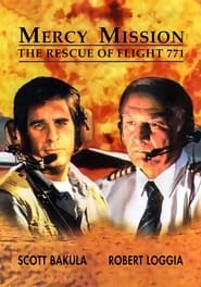 Streaming sources for Mercy Mission The Rescue of Flight 771