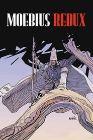 Streaming sources for Moebius Redux A Life in Pictures