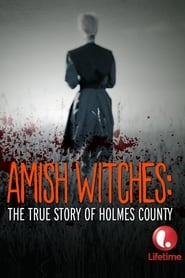 Streaming sources for Amish Witches The True Story of Holmes County