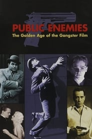 Streaming sources for Public Enemies The Golden Age of the Gangster Film
