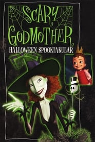 Streaming sources for Scary Godmother Halloween Spooktakular