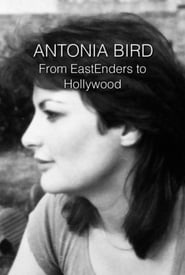 Streaming sources for Antonia Bird From EastEnders to Hollywood