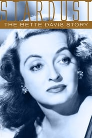 Streaming sources for Stardust The Bette Davis Story