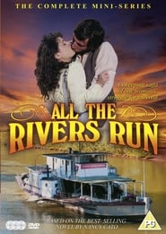 All the Rivers Run Poster