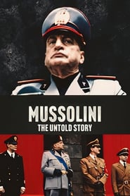 Streaming sources for Mussolini The Untold Story