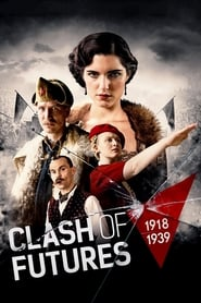 Clash of Futures 19181939 Poster