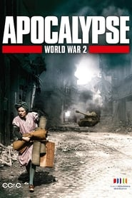 Apocalypse The Second World War Poster