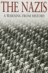 Streaming sources for The Nazis A Warning from History