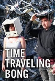 Streaming sources for Time Traveling Bong
