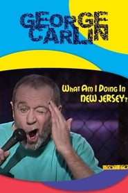 Streaming sources for George Carlin What Am I Doing in New Jersey