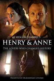 Streaming sources for Henry and Anne The Lovers Who Changed History