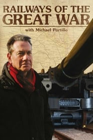 Streaming sources for Railways of the Great War with Michael Portillo