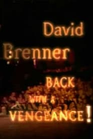 David Brenner Back with a Vengeance