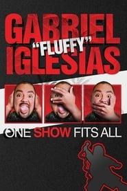 Gabriel Iglesias One Show Fits All