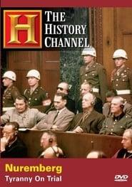 Nuremberg Tyranny on Trial Poster