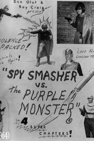Spy Smasher vs The Purple Monster