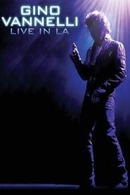 Gino Vannelli Live in LA