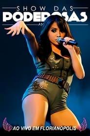 Anitta Show das Poderosas Ao Vivo