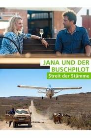 Jana und der Buschpilot  Streit der Stmme