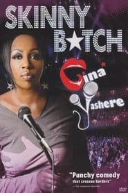Gina Yashere Skinny Btch Poster