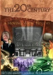 The 20th Century A Moving Visual History