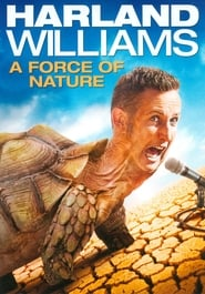 Harland Williams A Force of Nature Poster