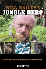 Bill Baileys Jungle Hero