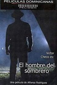 El Hombre del Sombrero Poster